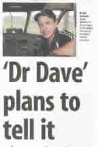 'Dr Dave' Plans to Tell it like it is