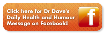 Dr Dave's Daily Health and Humour