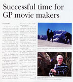 Successful time for GP movie makers
