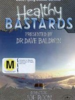 Healthy Bastards DVD
